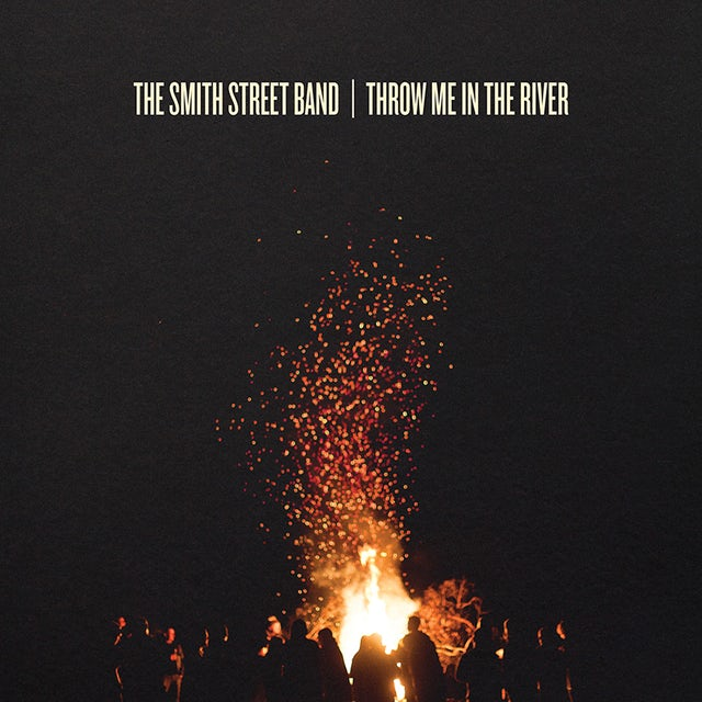 The Smith Street Band THROW ME IN THE RIVER CD