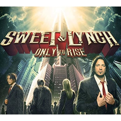 Sweet & Lynch ONLY TO RISE CD