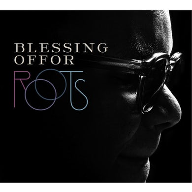 Blessing Offor ROOTS CD