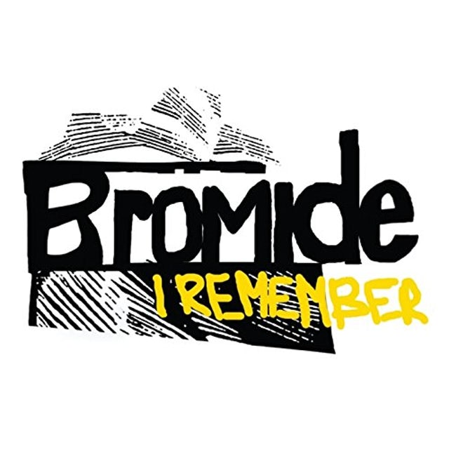 Bromide I REMEMBER CD