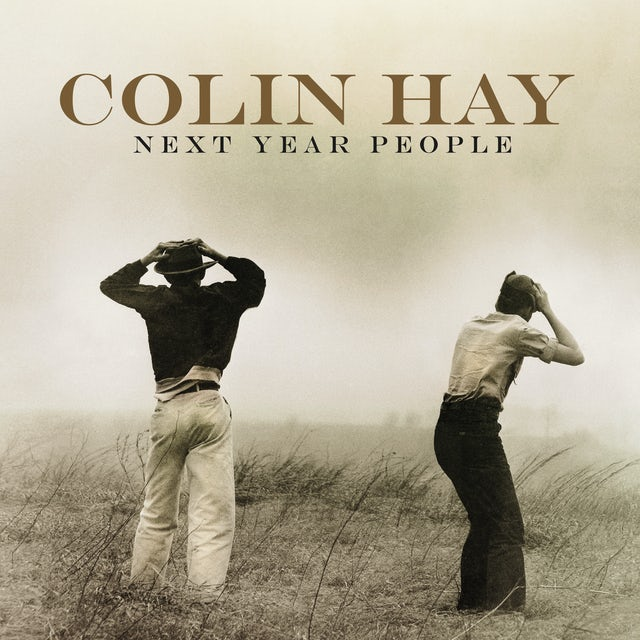 Colin Hay NEXT YEAR PEOPLE CD