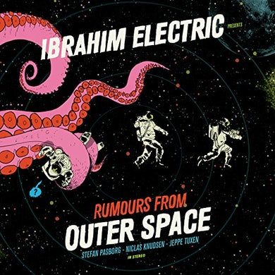 Ibrahim Electric RUMOURS FROM OUTER SPACE CD