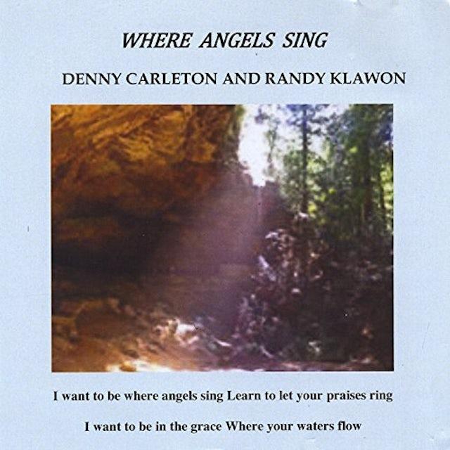 Denny Carleton WHERE ANGEL'S SING CD