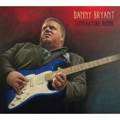 Danny Bryant TEMPERATURE RISING Vinyl Record