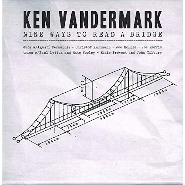Ken Vandermark NINE WAYS TO REACH THE BRIDGE CD