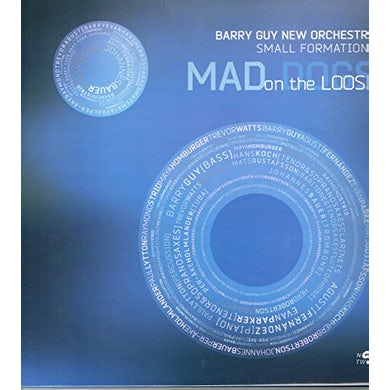 Barry Guy B. GUY NEW ORCHESTRA: MAD DOGS ON THE LOOSE CD