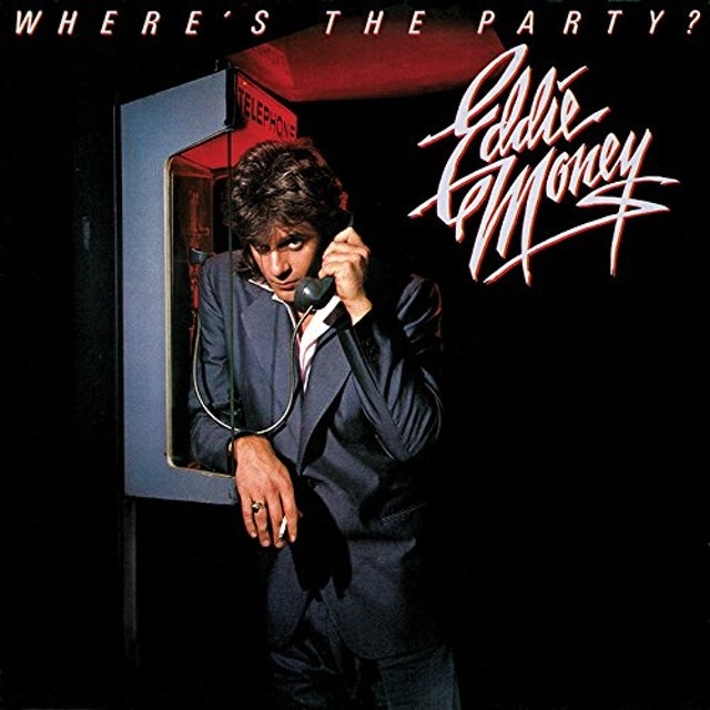 Eddie Money WHERE'S THE PARTY CD