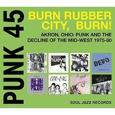 Soul Jazz Records Presents PUNK 45: BURN / RUBBER CITY / BURN - AKRON OH CD