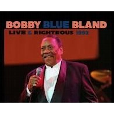 Bobby Bland LIVE & RIGHTEOUS CD