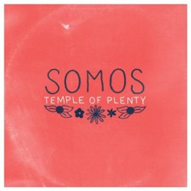 Somos TEMPLE OF PLENTY CD