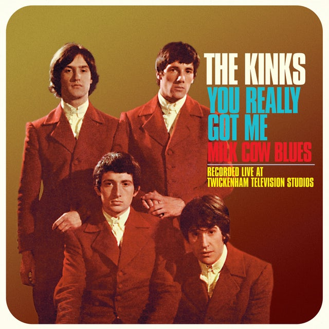 The Kinks YOU REALLY GOT ME (LIVE) / MILK COW BLUES (LIVE) Vinyl Record
