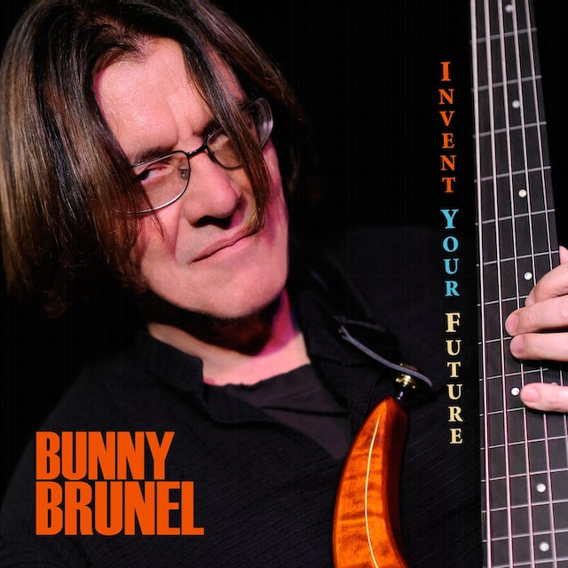 Bunny Brunel INVENT YOUR FUTURE CD
