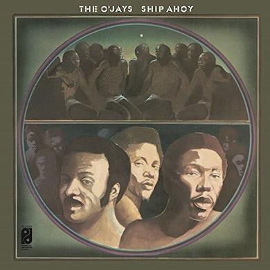The O'Jays SHIP AHOY Vinyl Record - Holland Release