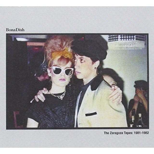 Bona Dish ZARAGOZA TAPES: 1981-1982 CD