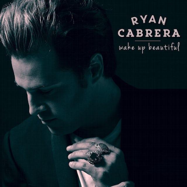 Ryan Cabrera WAKE UP BEAUTIFUL CD