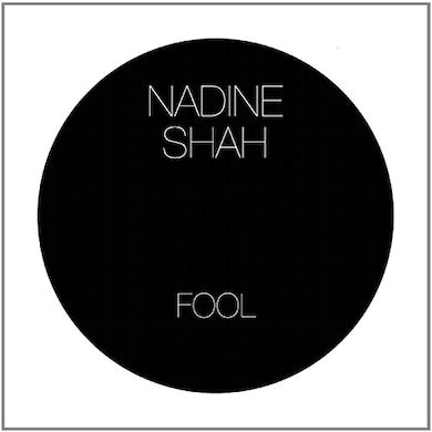 Nadine Shah FOOL / STEALING CARS Vinyl Record - UK Release