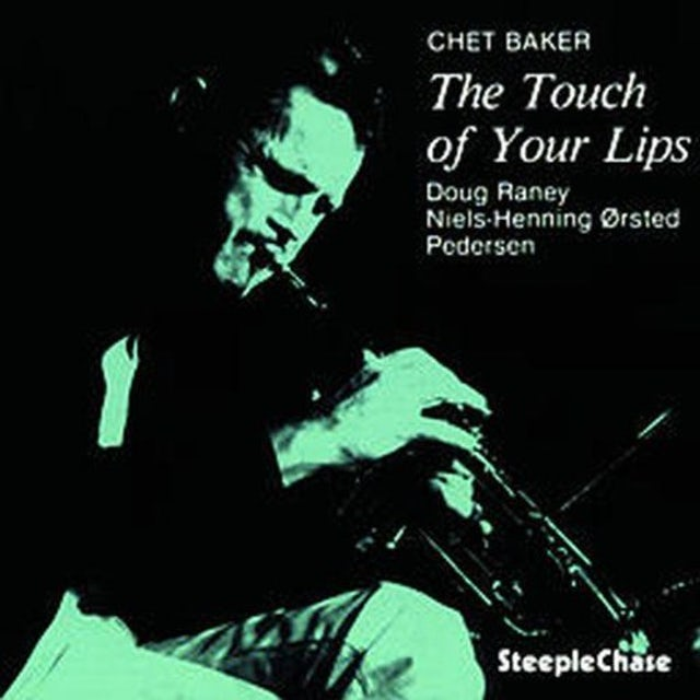 Chet Baker TOUCH OF YOUR LIPS (GER) Vinyl Record