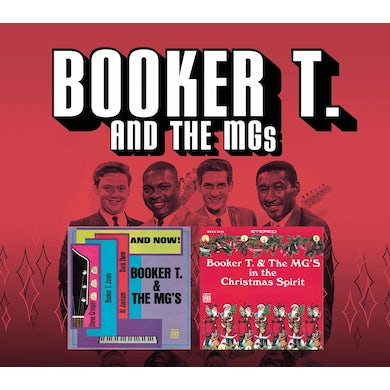 Booker T. & the M.G.'s AND NOW & IN THE CHRISTMAS SPIRIT CD