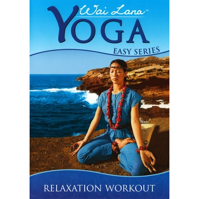 Wai Lana YOGA EASY SERIES: RELAXATION WORKOUT DVD