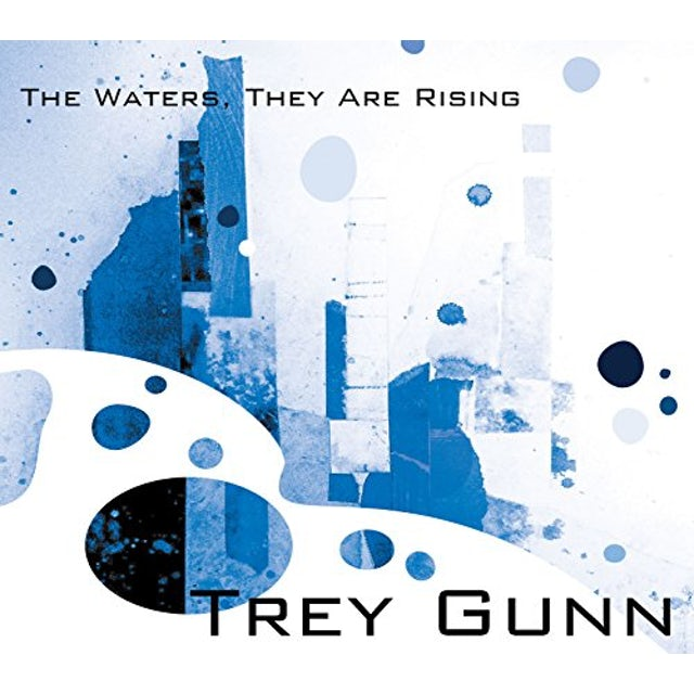 Trey Gunn WATERS THEY ARE RISING CD