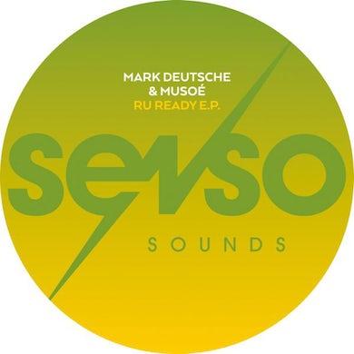 Mark Deutsche & Musoé R U READY Vinyl Record
