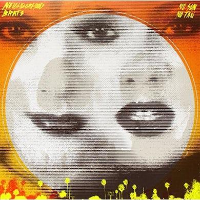 NEIGHBORHOOD BRATS NO SUN NO TAN Vinyl Record