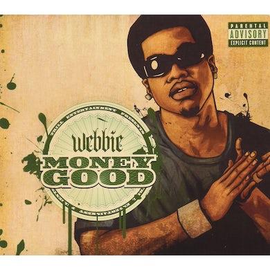 Webbie MONEY GOOD CD