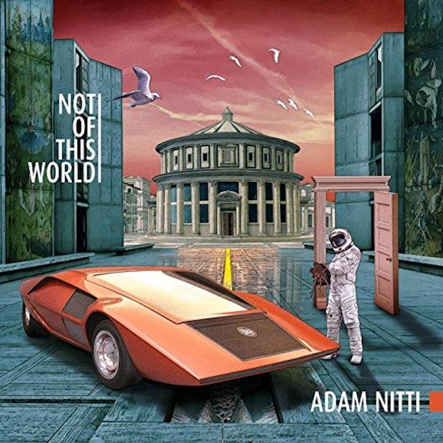 Adam Nitti NOT OF THIS WORLD CD