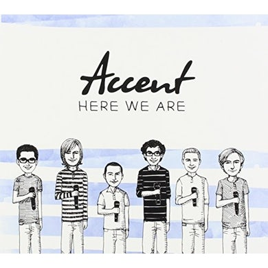 Accent HERE WE ARE CD