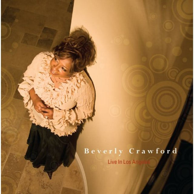 Beverly Crawford LIVE FROM LOS ANGELES CD
