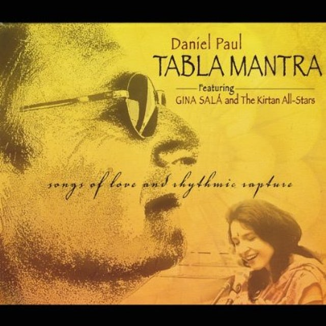 Daniel Paul TABLA MANTRA: SONGS OF LOVE & RHYTHMIC RAPTURE CD