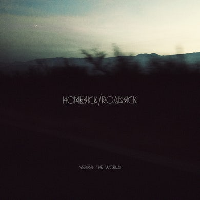Versus The World HOMESICK/ROADSICK Vinyl Record