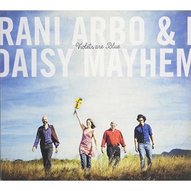 Rani Arbo & daisy mayhem VIOLETS ARE BLUE CD