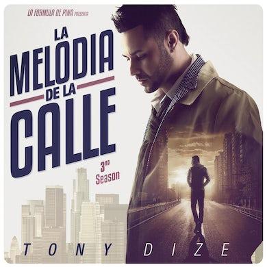 Tony Dize MELODIA DE LA CALLE: 3RD SEASON CD