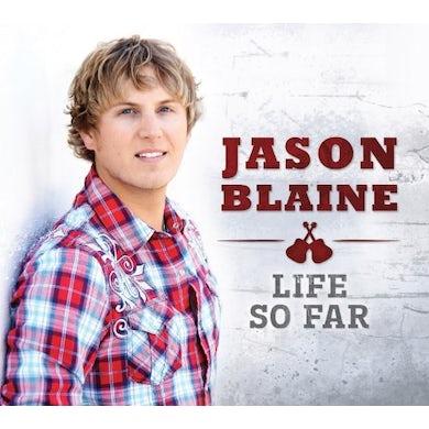 Jason Blaine LIFE SO FAR CD