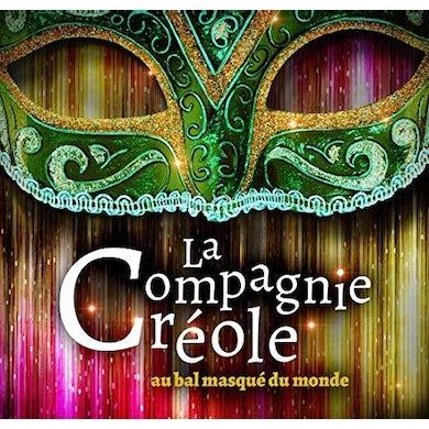 La Compagnie Creole LE BAL MASQUE DU MONDE CD
