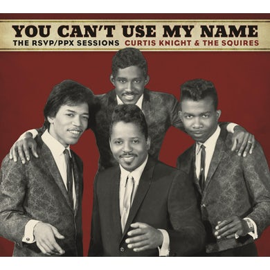 Curtis Knight YOU CAN'T USE MY NAME CD