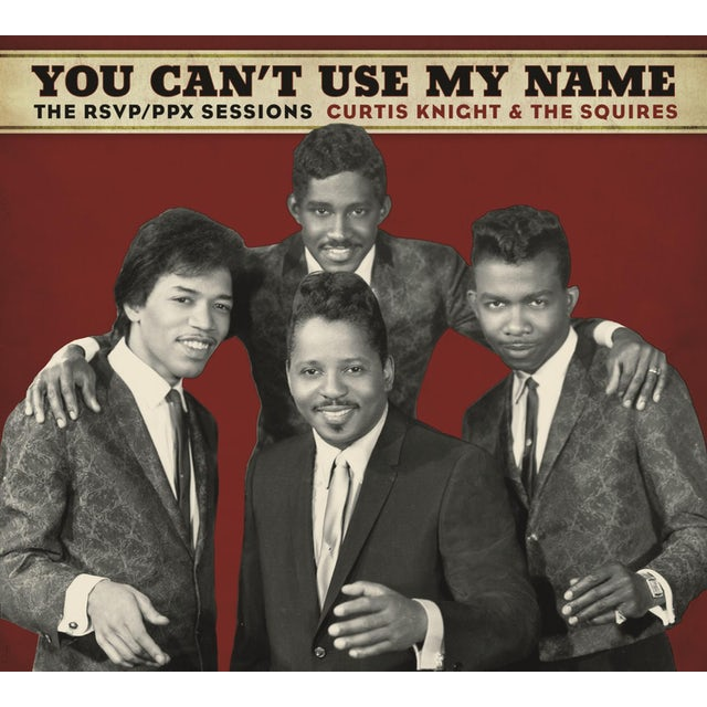 Curtis Knight / Squires / Jimi Hendrix YOU CAN'T USE MY NAME CD