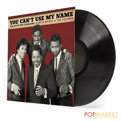 Curtis Knight YOU CAN'T USE MY NAME Vinyl Record