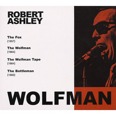 Robert Ashley WOLFMAN CD