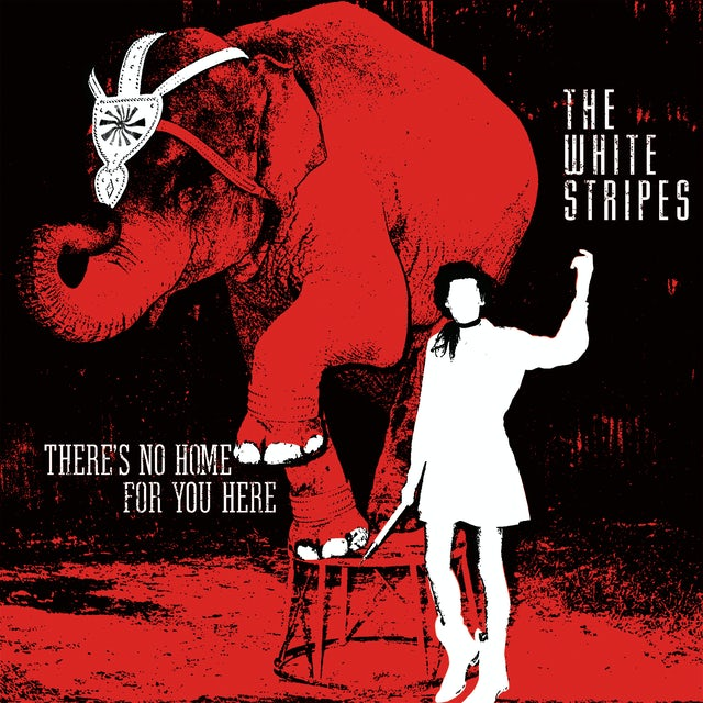 The White Stripes THERE'S NO HOME FOR YOU HERE / I FOUGHT PIRANHAS Vinyl Record