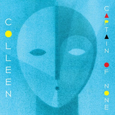 Colleen CAPTAIN OF NONE Vinyl Record