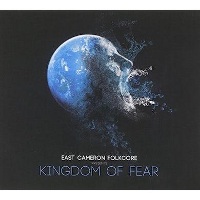 East Cameron Folkcore KINGDOM OF FEAR CD