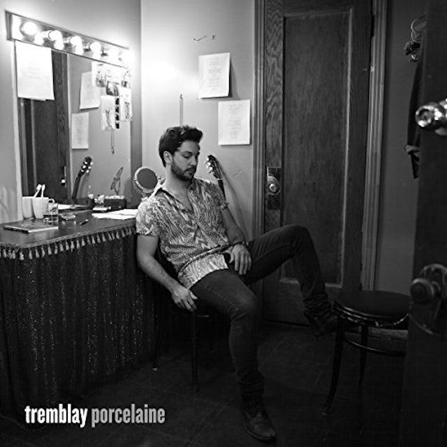 Tremblay PORCELAINE CD