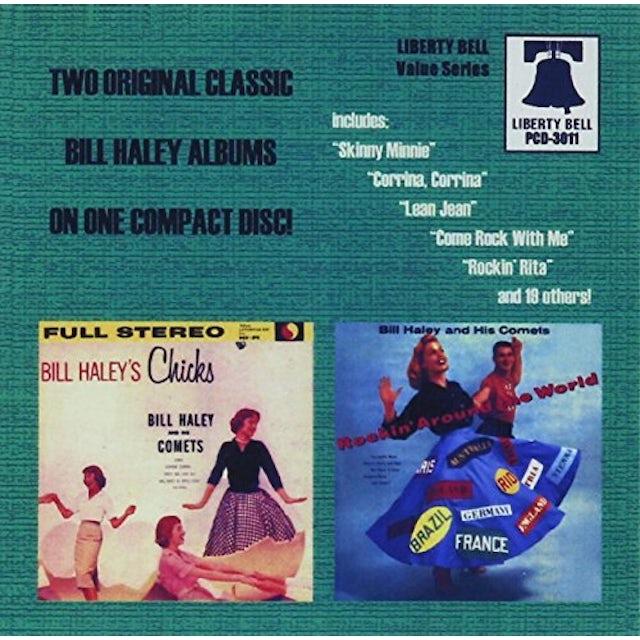 Bill Haley & Comets BILL HALEY'S CHICKS / ROCKIN AROUND THE WORLD CD