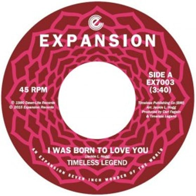 TIMELESS LEGEND I WAS BORN TO LOVE YOU / (BABY) DON'T DO THIS TO M Vinyl Record