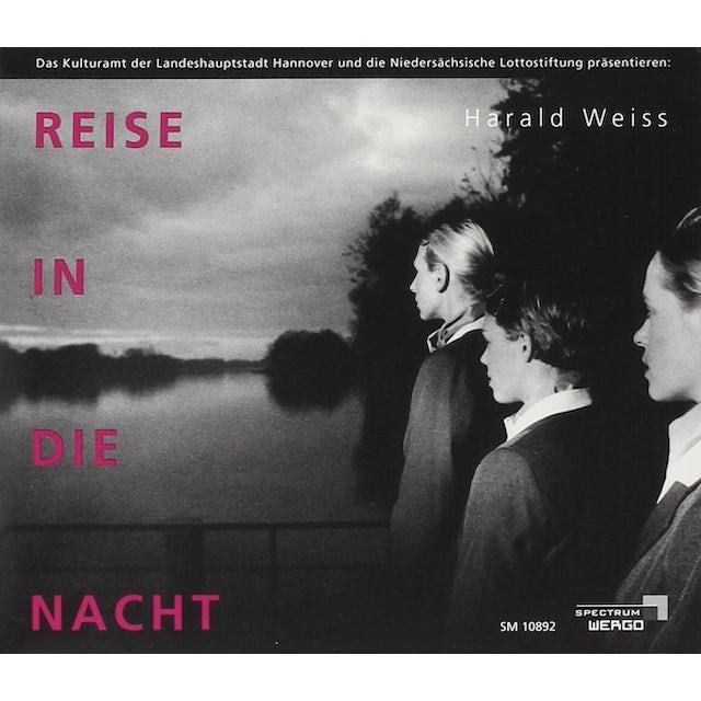 Weiss REISE IN DIE NACHT CD