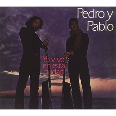 Pedro y Pablo YO VIVO EN ESTA CIUDAD (1970) CD