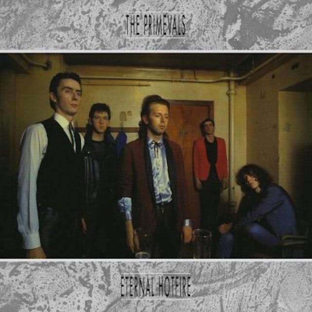 Primevals ETERNAL HOTFIRE CD