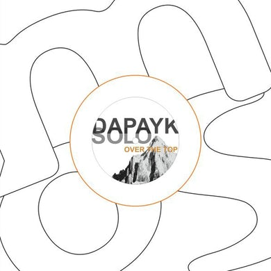 Dapayk Solo OVER THE TOP Vinyl Record